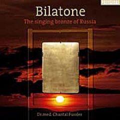 Bilatone The singing bronze of Russia