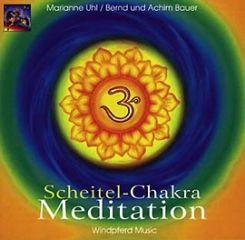 Scheitel Chakra Meditation