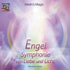 Engel - Symphonie von Liebe und Licht