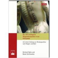 Die 100 wichtigsten Akupunkturpunkte der Orthopädie