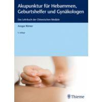 Akupunktur für Hebammen, Geburtshelfer u nd Gynäkologen