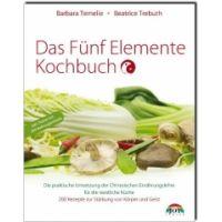 Das Fünf Elemente Kochbuch