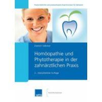 Homöopathie und Phytotherapie in der zah närztlichen Praxis