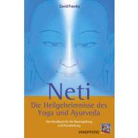 Neti - Die Heilgeheimnisse des Yoga und Ayurveda