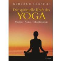 Die spirituelle Kraft des Yoga