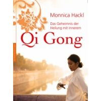 Das Geheimnis der Heilung mit innerem Qi Gong