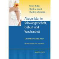 Akupunktur in Schwangerschaft, Geburt un d Wochenbett