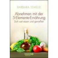 Abnehmen mit der 5-Elemente-Ernährung