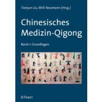 Chinesisches Medizin-Qigong Band 1: Grundlagen