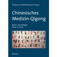 Chinesisches Medizin-Qigong Band 1: Grundlagen & Band 2: Praxis