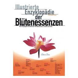 Illustrierte Enzyklopädie der Blütenessenzen Band 1