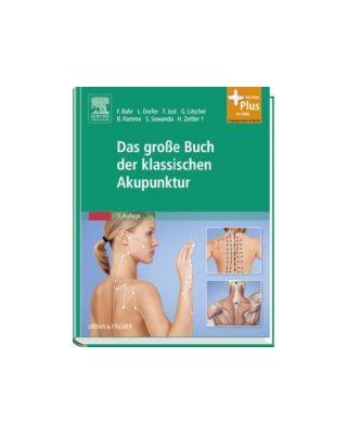 Das große Buch der klassischen  Akupunktur