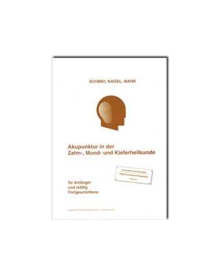 Akupunktur in der Zahnheilkunde  für Anfänger