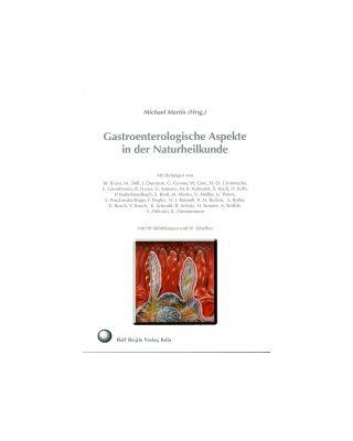 Gastroenterologische Aspekte in der Naturheilkunde
